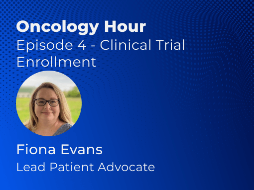 Oncology Hour Clinical Trial Enrollment