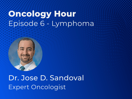 Oncology Hour Lymphoma
