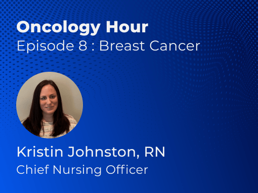 Oncology Nurse Hour Breast Cancer